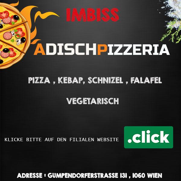 Online Bestell Adisch Pizzeria 1060 wien 6.bezirk Pizza Pizzeria Liefersrvice mariahilferstrasse Gumpendurferstrasse  wien